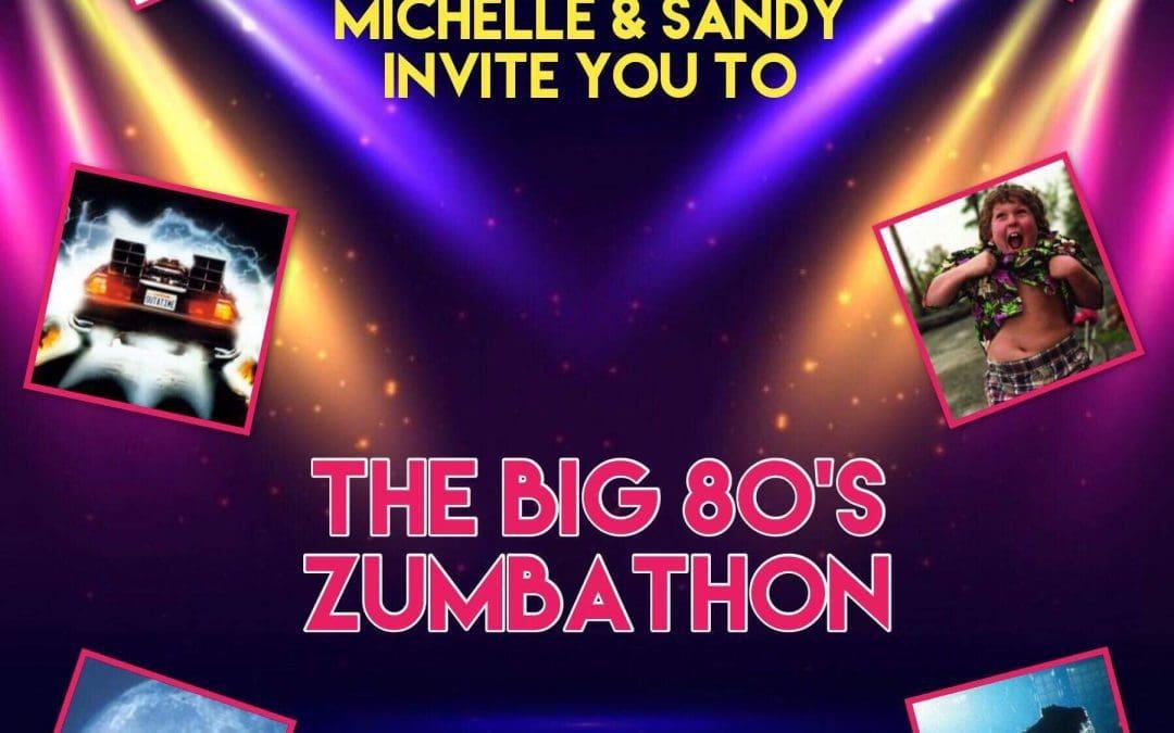 The Big 80's Zumbathon – April
